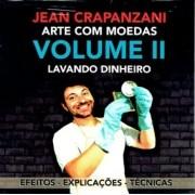 Arte com Moedas Vol 2 - Lavando dinheiro -Jean Crapanzani B+