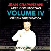 Arte Com Moeda Vol 4  Ciência Numismática - Jean Crapanzani B+