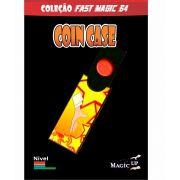 Coin Case- Magica da moeda - Coleção Fast Magic Nº 64 R+