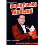 DUPLO POMBO (GIMMICK C/DVD) by Bianconi