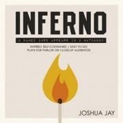 Inferno - by Joshua Jay D+