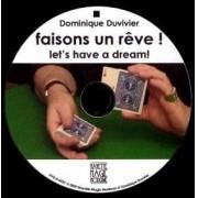 LETS HAVE A DREAM by Dominique Duvivier com DVD