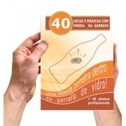 Livreto 40 Dicas E Mágicas Da Moeda Na Garrafa 30 Dicas E Truques Do Baralho Invisível D+