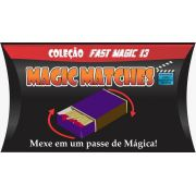 Magic Matches - Coleção Fast Magic N 13 R+