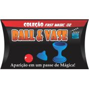 Ball And Vase mini - Coleção Fast Magic Nº 02 R+ truque de magica facil