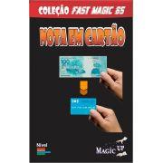 Nota em cartão de credito - Mágica - cash to credit card - Coleção Fast Magic N°65 B+