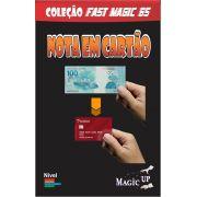 Nota em cartão de credito - Mágica - cash to credit card - Coleção Fast Magic N°65