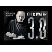 Oil & Water 3.0  By Dominique Duvivier  - Agua E Azeite 3.0 R+
