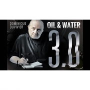 OIL & WATER 3.0  By dominique duvivier * AGUA E AZEITE 3.0
