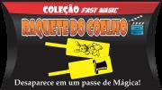 Raquete do Coelho - Coleção Fast Magic Nº 05