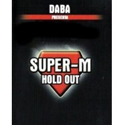 SUPER M HOLD OUT + GIMMICK - MR DABA