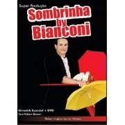 Super produção de sombrinhas Umbrellas  (Gimmick com Dvd) by Bianconi D+