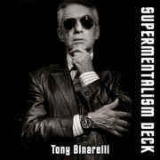 Supermentalism Deck - Tony Binarelli