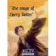 The Magic of Harry Potter by Raley. b+