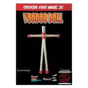 Voodoo Doll - Vudu  econômico / Vodum, vodun, vodu, vodoo - Coleção Fast Magic N 30 R+