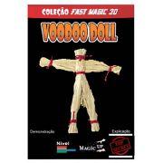 Voodoo Doll - Vudu  / Vodum, vodun, vodu, vodoo - Coleção Fast Magic N 30 B+