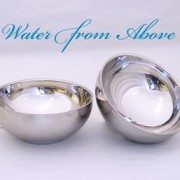 WATER FROM ABOVE BOWLS