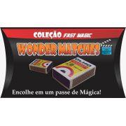 Wonder Matches - Coleção Fast Magic Nº 14