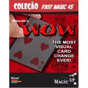 Wow - Coleção Fast Magic N 45 B+