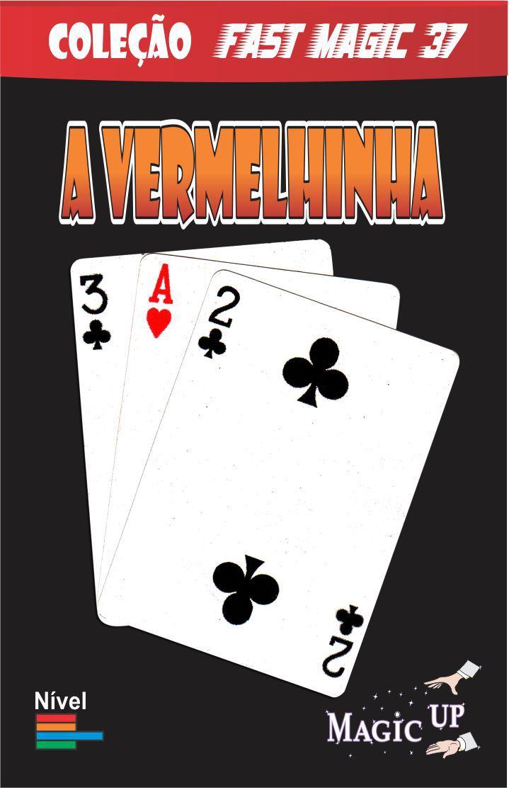 A Vermelhinha  - onde esta a carta vermelha - pvc Bricycle poker size - Coleção Fast Magic N° 37