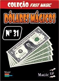 DÓLARES MÁGICOS - COLEÇÃO FAST MAGIC Nº 31