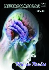 DVD - NEUROMÁGICAS VOL 3 - BY MÁGICO NICOLAS