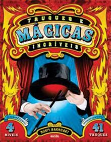 Livro Truques E Mágicas Incríveis R+
