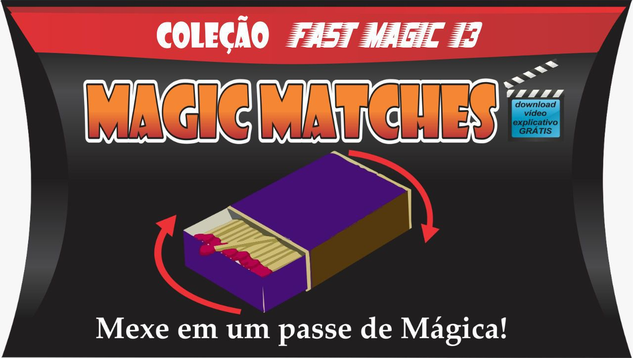 Magic Matches - Coleção Fast Magic N 13 B+