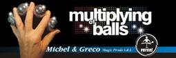 Multiplying balls Vernet - Multiplicação das bolas vernet B+