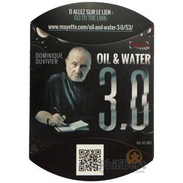 Oil & Water 3.0  By Dominique Duvivier  - Agua E Azeite 3.0 R+