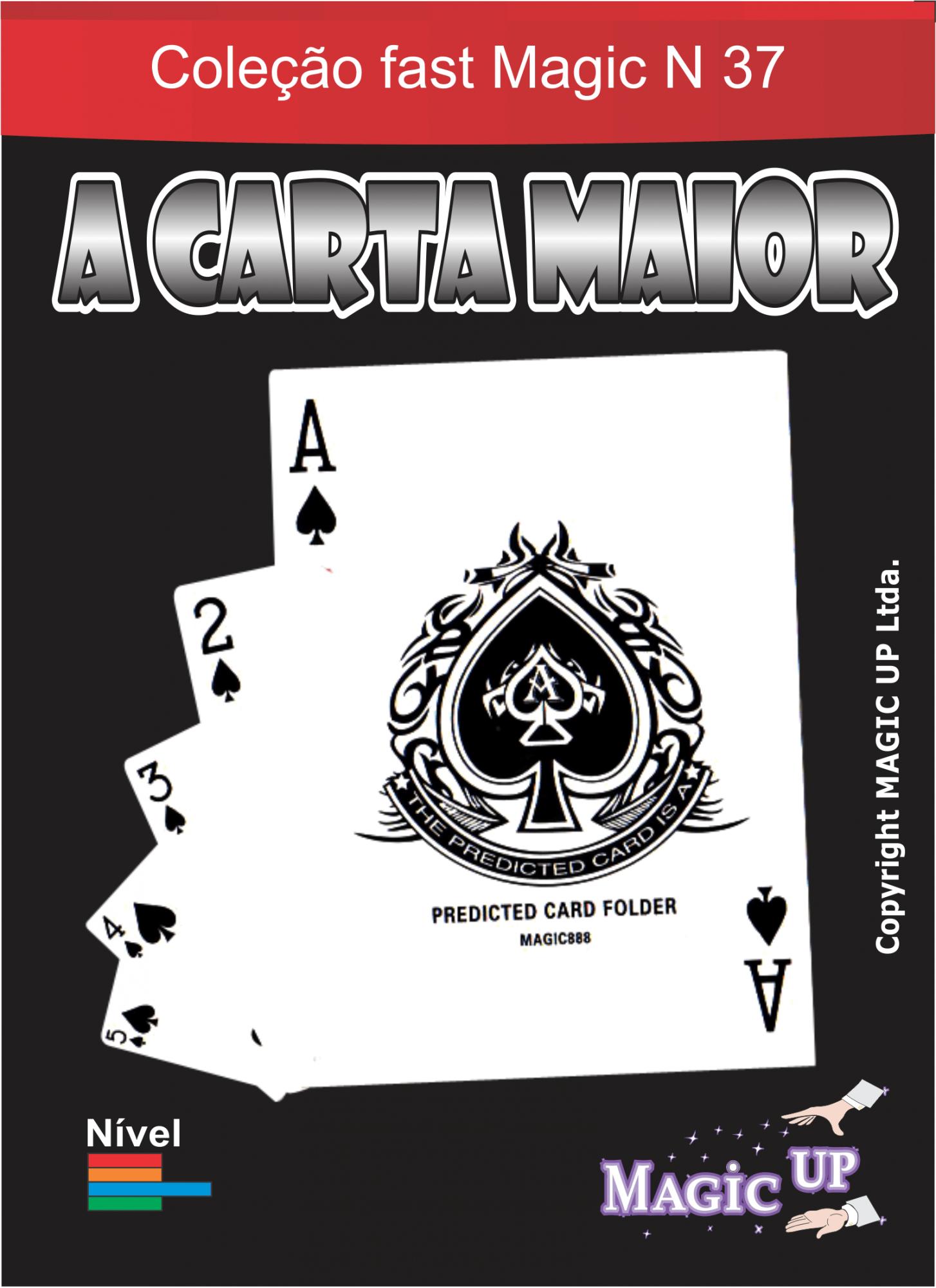 Qual e A Carta Maior em pvc - Coleção Fast Magic N 40 R+