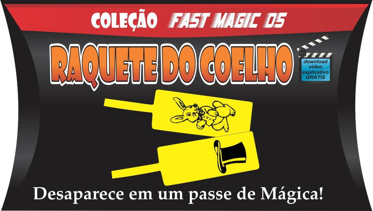 Raquete do Coelho - Coleção Fast Magic N 05 B+