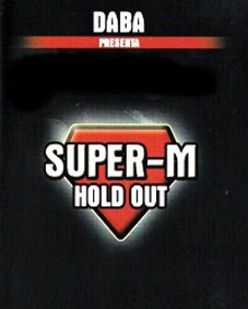 Super m Hold Out + Gimmick - Mr. Daba. F+