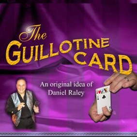 THE GUILLOTINE CARD BY RALEY