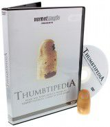 Thumbtipedia (dvd and Gimmick) by Vernet J+