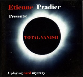 Total Vanish by Etienne Pradier