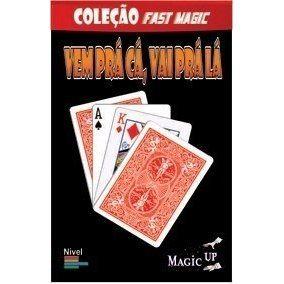 Vem Pra Cá, Vai Pra Lá - Coleção Fast Magic Nº 25