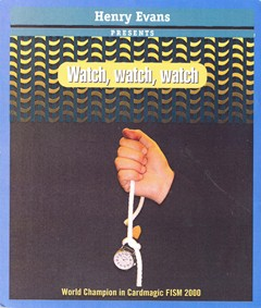Watch, Watch, Watch By Henry Evans. F+