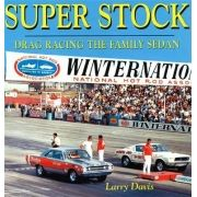 Livro Super Stock: Drag Racing the Family Sedan - CAR TECH