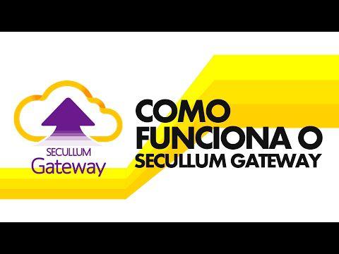 Secullum Gateway