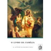 O Livro da Família - D. Antônio de Macedo Costa