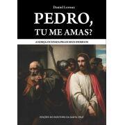 Pedro, tu me amas? - Daniel Leroux