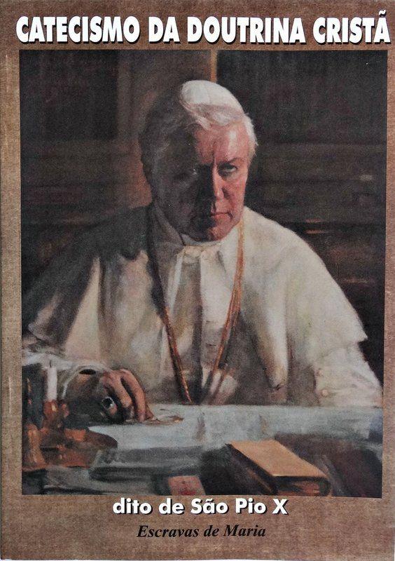 Catecismo da Doutrina Cristã, dito de São Pio X  - Livraria Santa Cruz