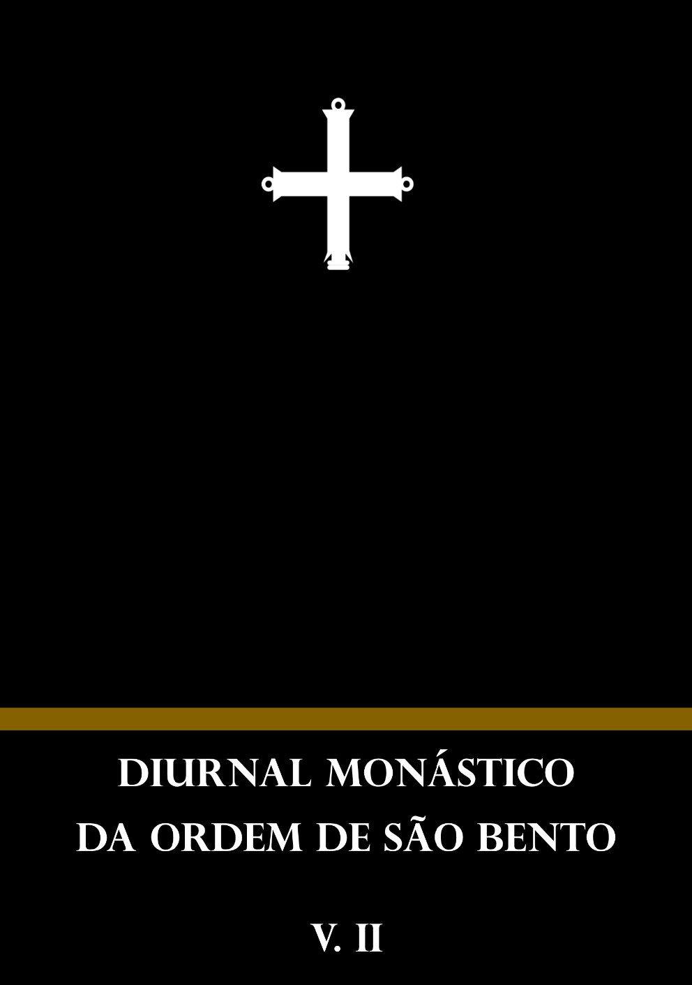 Diurnal Monástico Beneditino - V. II  - Livraria Santa Cruz