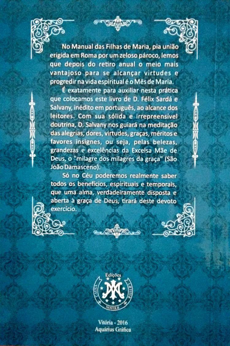 Mês de Maio - D. Felix Sardá y Salvany  - Livraria Santa Cruz