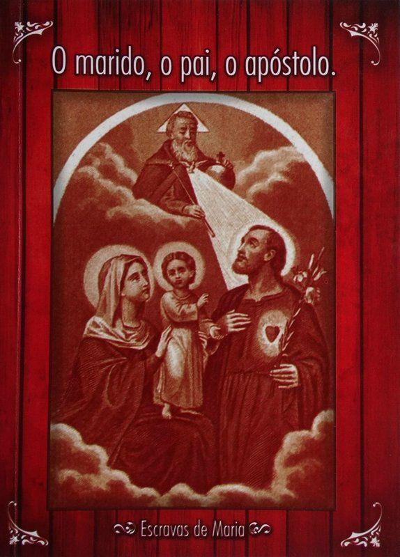 O marido, o pai, o apóstolo - Pe. Emmanuel de Gilbergues  - Livraria Santa Cruz