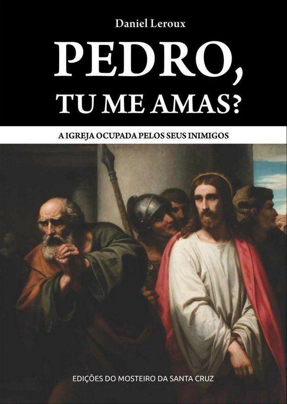 Pedro, tu me amas? - Daniel Leroux  - Livraria Santa Cruz