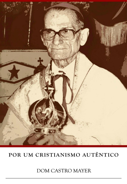 Por um Cristianismo Autêntico - D. Antônio de Castro Mayer  - Livraria Santa Cruz