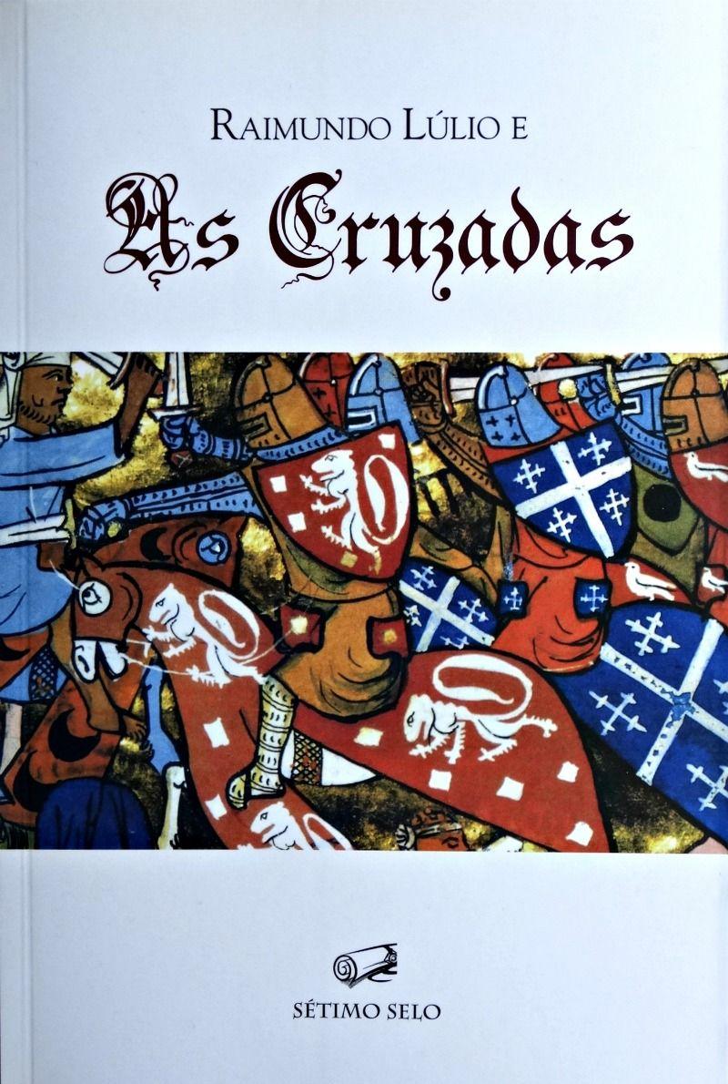 Raimundo Lúlio e As Cruzadas