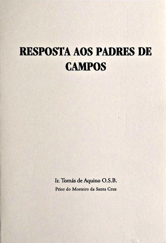 Resposta aos padres de Campos - Ir. Tomás de Aquino  - Livraria Santa Cruz